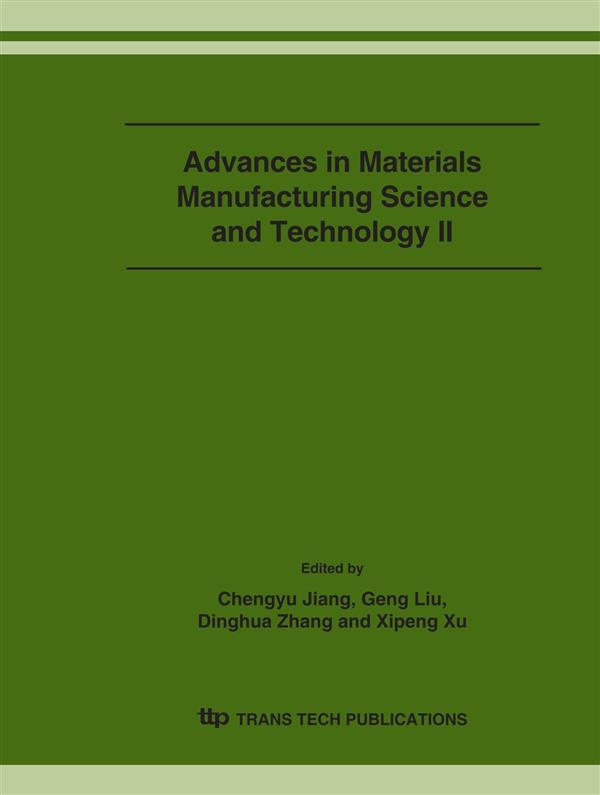 Advances in Materials Manufacturing Science and Technology II