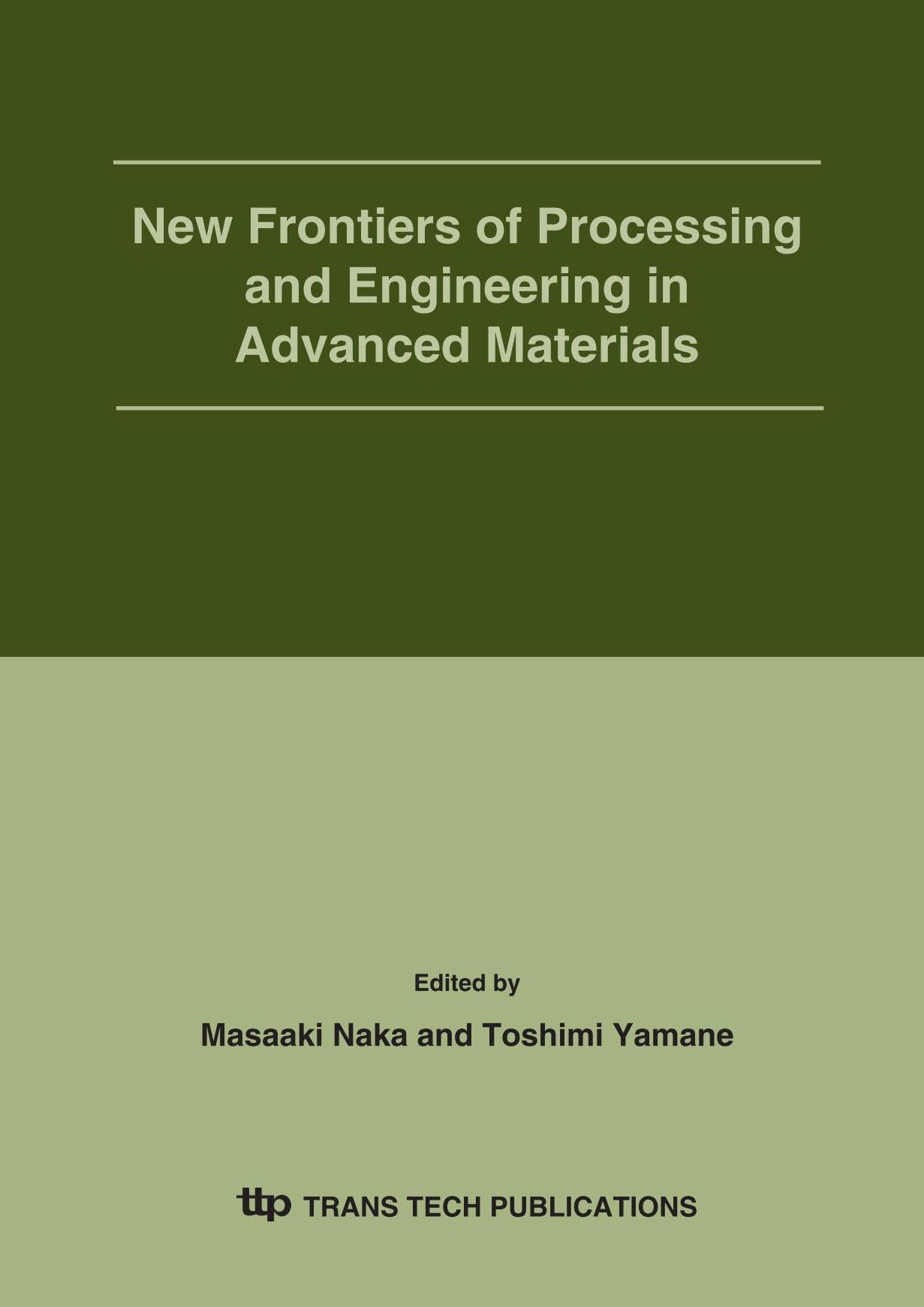 New Frontiers of Processing and Engineering in Advanced Materials