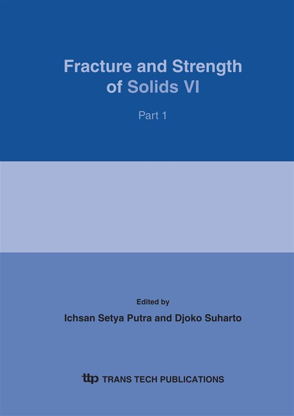 Fracture and Strength of Solids VI