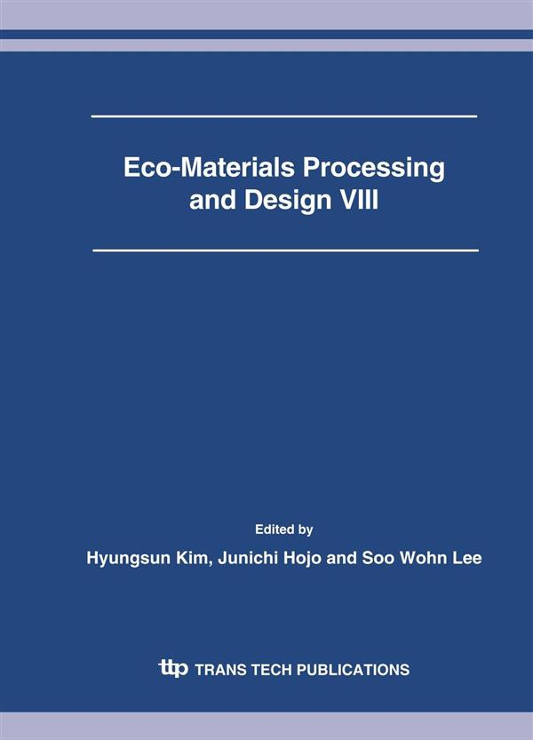 Eco-Materials Processing and Design VIII