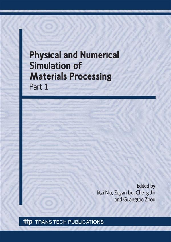 Physical and Numerical Simulation of Materials Processing