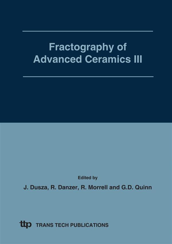 Fractography of Advanced Ceramics III