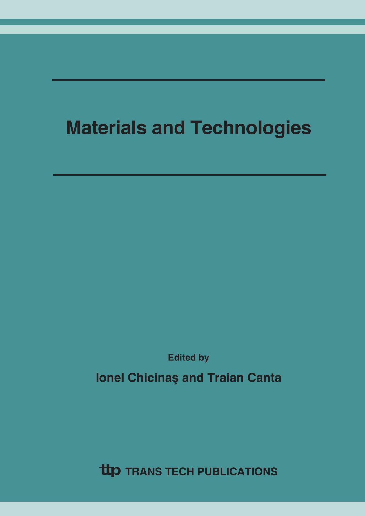 Materials and Technologies