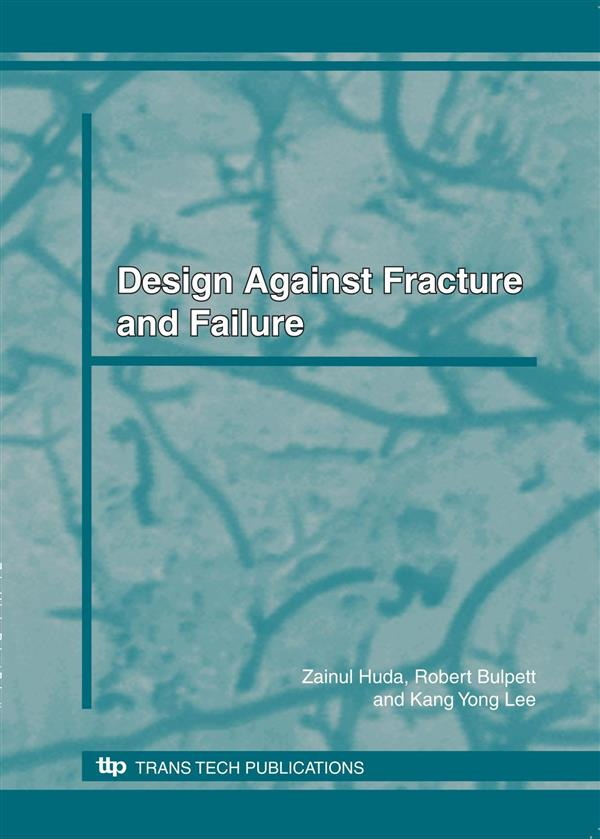 DESIGN AGAINST FRACTURE AND FAILURE