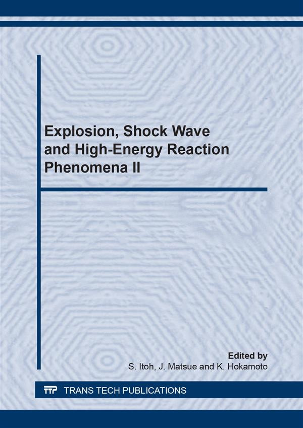 Explosion, Shock Wave and Hypervelocity Phenomena in Materials II