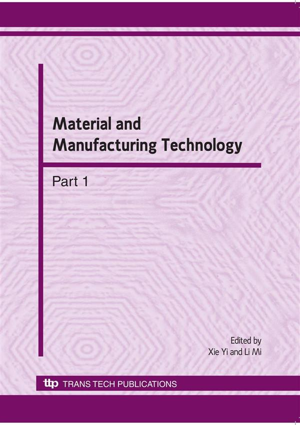 Material and Manufacturing Technology